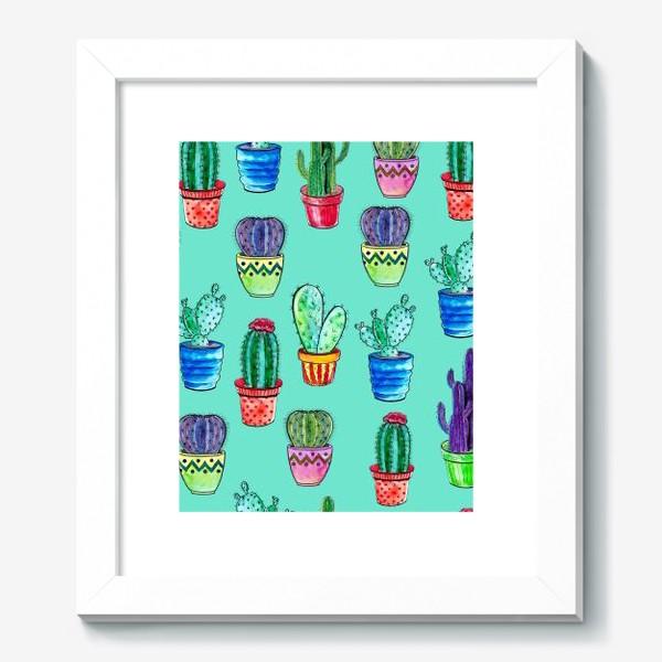 Картина «Кактусы в горшках на бирюзовом фоне»